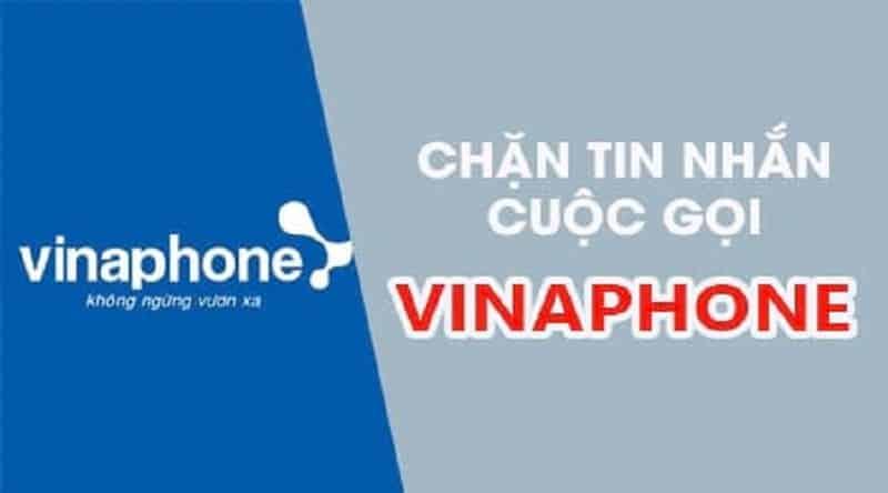 Hướng dẫn cách chặn cuộc gọi quảng cáo và tin nhắn từ Vinaphone
