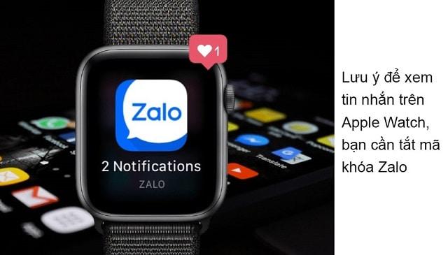 Người dùng cần tắt mật mã để có thể nhận được tin nhắn Zalo trên AW