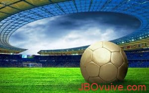 JBO quy tắc cá độ bóng đá quan trọng nhất định bạn không được bỏ qua